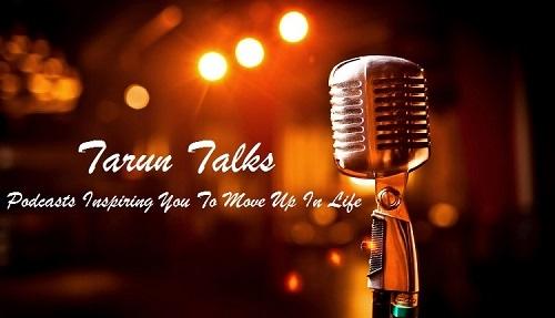 Tarun Talks